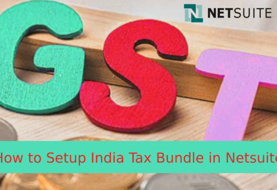 How to Setup India Tax Bundle in Netsuite