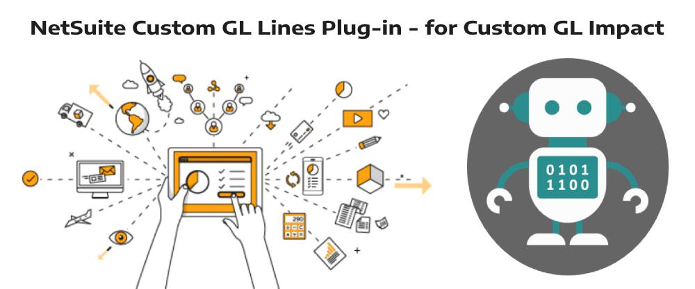 NetSuite Custom GL Lines Plug-in - for Custom GL Impact