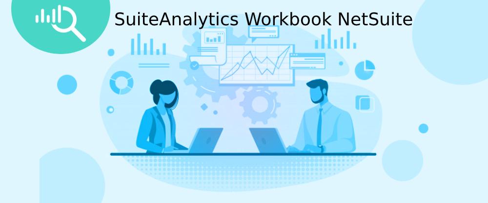 SuiteAnalytics Workbook NetSuite